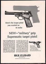 1965 HIGH STANDARD Supermatic .22 Target Autoloader Pistol AD Advertising