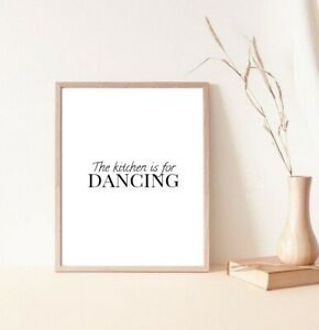 The kitchen is for dancing decor artwork print/poster