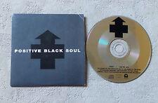 CD AUDIO INT/ POSITIVE BLACK SOUL CD MAXI-SINGLE PROMO CARD SLEEVE 4427 RARE!!!!