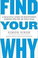 Find Your Why: A Practical Guide for Discovering Purpose for You and Your...P34