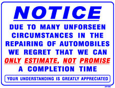 WE REGRET THAT WE CAN ONLY ESTIMATE, NOT ....18x24 Heavy Duty Plastic Sign AP-69