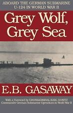 Grey Wolf, Grey Sea: Aboard the German Submarine U-124 in World War II (Paperbac