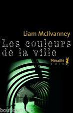 Livre - Les couleurs de la ville - William Mcilvanney