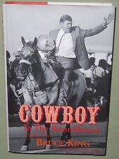 BRUCE KING Cowboy In The Roundhouse SIGNED 1998 Book HC DJ New Mexico Governor