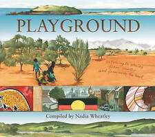 Playground by Nadia Wheatley (Hardback, 2010)
