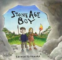 Stone Age Boy by Kitamura, Satoshi, NEW Book, FREE & Fast Delivery, (Paperback)
