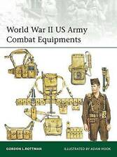 World War II US Army Combat Equipments by Gordon L. Rottman (Paperback, 2016)