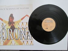 CORONA - I DON'T WANNA BE A STAR The REMIXES- 12in Single - LIMITED EDITON