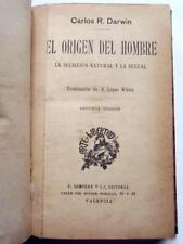 ca1910 CARLOS CHARLES DARWIN ORIGEN DEL HOMBRE SELECCION NATURAL SPANISH XRARE