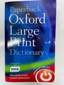 OXFORD LARGE PRINT DICTIONARY (PAPERBACK) THE WORLDS MOST TRUSTED DICTIONARIES