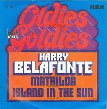 "HARRY BELAFONTE - MATHILDA/ ISLAND IN THE SUN ( GERMAN RE-ISSUE) 7""PS 1974"