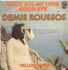 """45 TOURS / 7"""" SINGLE--DEMIS ROUSSOS--GOOD BYE MY LOVE GOOD BYE--1973"""