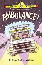 AMBULANCE ! by Robina Willson (Corgi Pup)