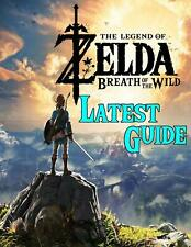 The Legend of Zelda Breath of the Wild: Latest Guide (Paperback , 2020)