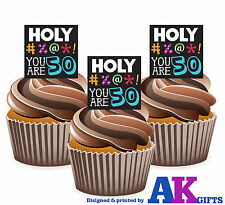 12 X Funny 50th Birthday Holy #%@*! You Are 50 EDIBLE CAKE TOPPERS STAND UPS
