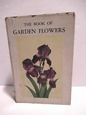 Vintage 1931 The Book of Garden Flowers-
