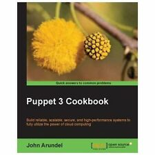 Puppet 3 Cookbook by John Arundel (2013, Paperback, New Edition)