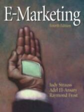 E-Marketing by Adel El-Ansary, Judy Strauss, Raymond Frost and Adel I. Ansary (2