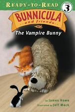 Bunnicula and Friends Ser.: The Vampire Bunny 1 by James Howe (2005, Paperback)