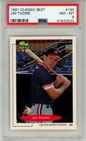 1991 Classic #195 Jim Thome (Indians) HOF PSA 8 NM-MT