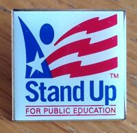 Stand Up For Public Education Pin Badge Rare Vintage School Original (D2)