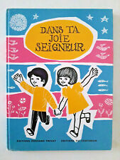 """Livre de Catéchisme pour enfants """"Dans la joie du Seigneur"""" Vintage (1979)"""
