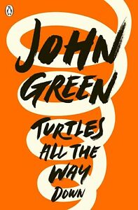Turtles All the Way Down by John Green 0141346043 New Book Paperback