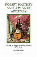 Robert Southey and Romantic Apostasy: Political Argument in Britain, 1780-1840 (