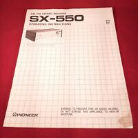 Pioneer SX-550 Receiver Operating Instructions manual and circuit diagram