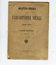 CARABINIERI REALI - BOLLETTINO UFFICIALE (ANNO 1903-PARTE SECONDA-MAGGIO)