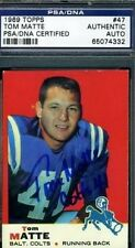TOM MATTE COLTS SIGNED PSA/DNA 1969 TOPPS AUTOGRAPH AUTHENTIC