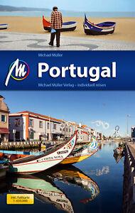 PORTUGAL Gesamt Michael Müller Reiseführer Lissabon Algarve 2017 D3 Porto