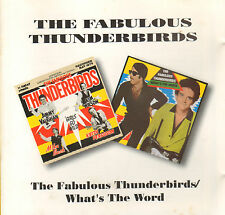 FABULOUS THUNDERBIRDS ‎– Fabulous Thunderbirds / What's The Word (1993 CD)