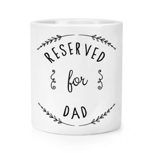 Reserved For Dad Makeup Brush Pencil Pot - Daddy Fathers Day