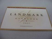 Wine Label: LANDMARK 2003 Chardonnay Overlook