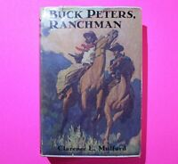 Buck Peters, Ranchman by Clarence E. Mulford 1912 Western fiction 1st Edit HC DJ