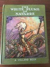 The White Plume of Navarre Russell Gordan Carter Volland 1928 3rd ED