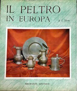 IL PELTRO IN EUROPA - LUDWING MORY - BRAMANTE 1964
