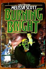 BURNING BRIGHT Melissa Scott BCE 1993 Science Fiction Hardcover & Dust Jacket