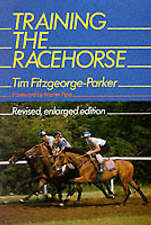 TRAINING THE RACEHORSE - TIM FITZGEORGE-PARKER  horseracing horses  es