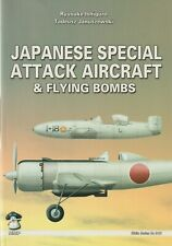 JAPANESE SPECIAL ATTACK AIRCRAFT & FLYING BOMBS - MMP - ISHIGURO - STRATUS