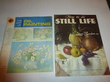 The Art of Oil Painting,Grumbacher Art Instruction Book& How to do Still Life294