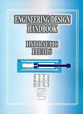 Engineering Design Handbook: Hydraulic Fluids by United States Army Material Co
