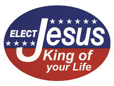 "ELECT JESUS KING OF YOUR LIFE Oval Euro Sticker Christian Auto Decal 3.5"" x 5"""