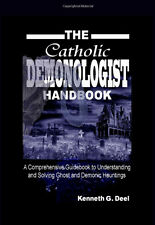 The Catholic Demonologist Handbook  **Personally signed by Author**
