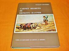 carnet segreto di ernesto rayper,vitaliano rocchiero ,illustrato bn e colori