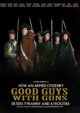 Good Guys with Guns How an Armed Citizenry Deters Tyranny and Atrocities DVD
