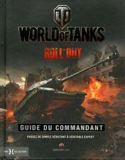LIVRE - WORLD OF TANKS, GUIDE DU COMMANDANT / HORS COLLECTION