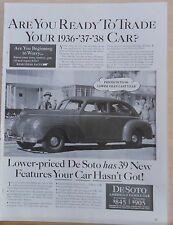 Vintage 1940 magazine ad for De Soto - Ready to trade your 1936,-'37-'38 car?