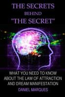 """Secrets Behind """"The Secret"""" : What You Need to Know About the Law of Attracti..."""